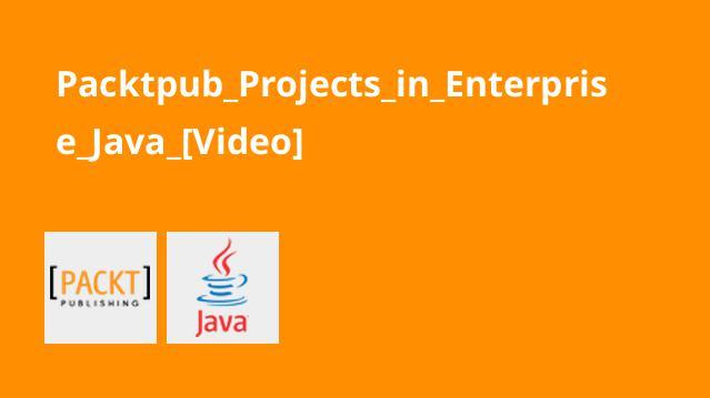 آموزش ایجاد پروژه ها در پلتفرم Java Enterprise